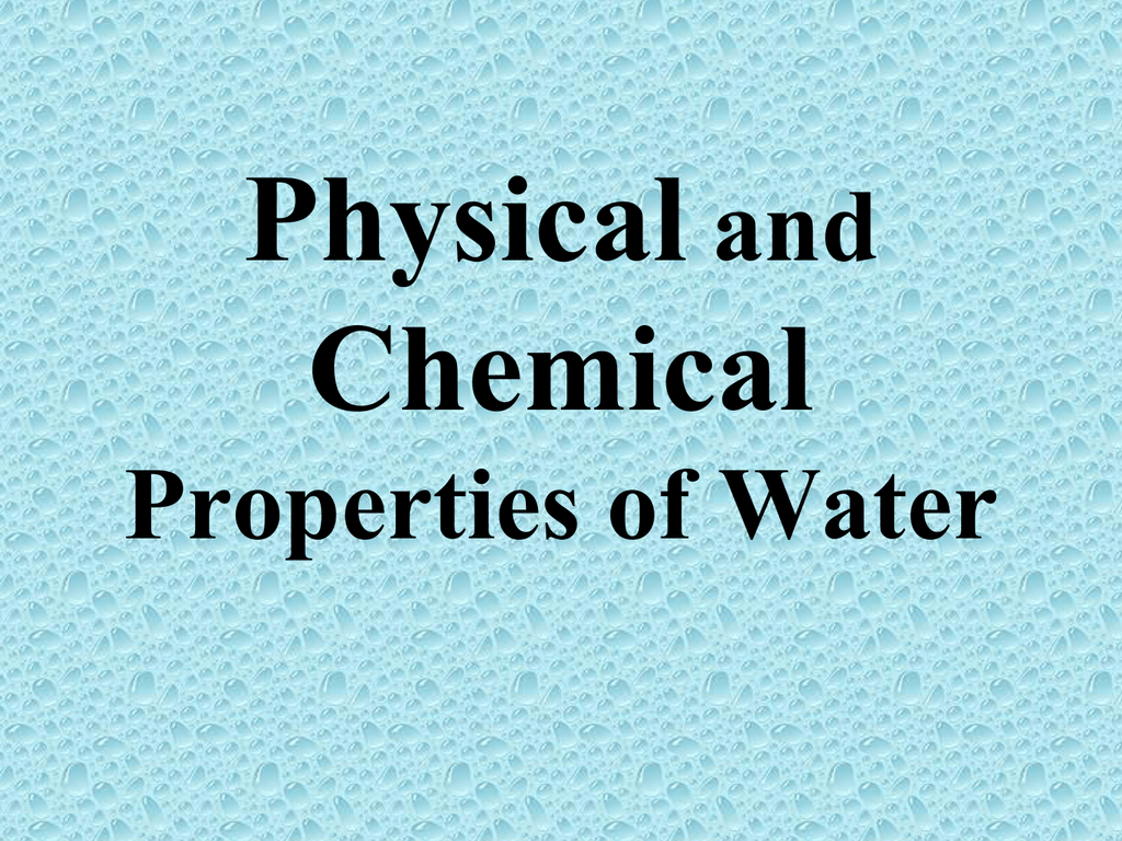 Important Physical and Chemical Properties of Water