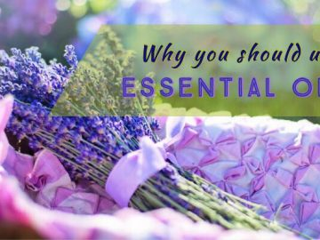 Why Should You Use Essential Oils
