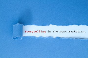 Why Storytelling is Changing the Face of Modern Marketing for Good
